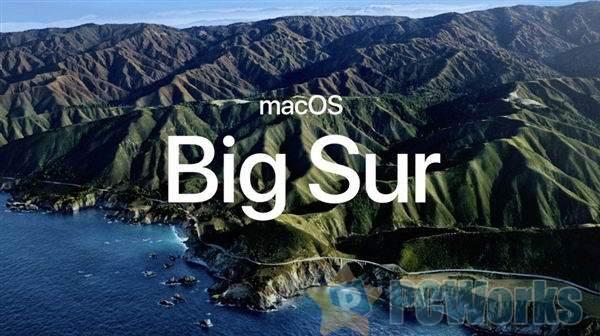 苹果宣布全新macOS Big Sur:十年来最大升级!